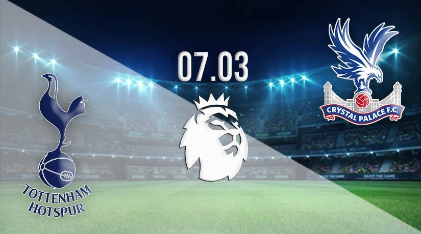 Tottenham Hotspur vs Crystal Palace Prediction: Premier League Match on 07.03.2021