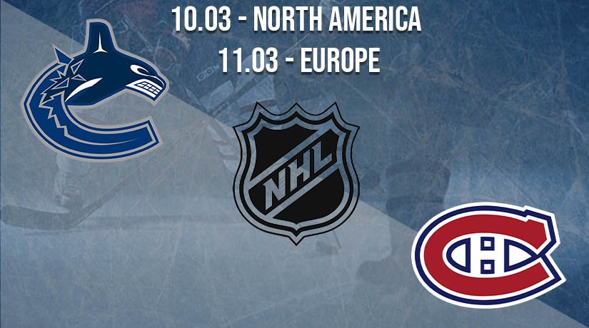 NHL Prediction: Vancouver Canucks vs Montreal Canadiens on 10.03.2021 North America, on 11.03.2021 Europe