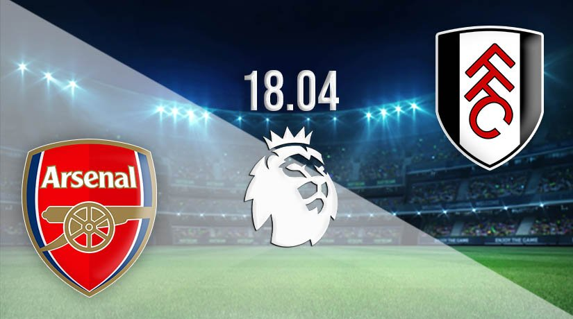 Arsenal vs Fulham Prediction: Premier League Match on 18.04.2021