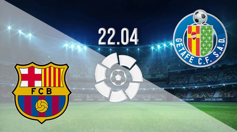Barcelona vs Getafe Prediction: La Liga Match on 22.04.2021