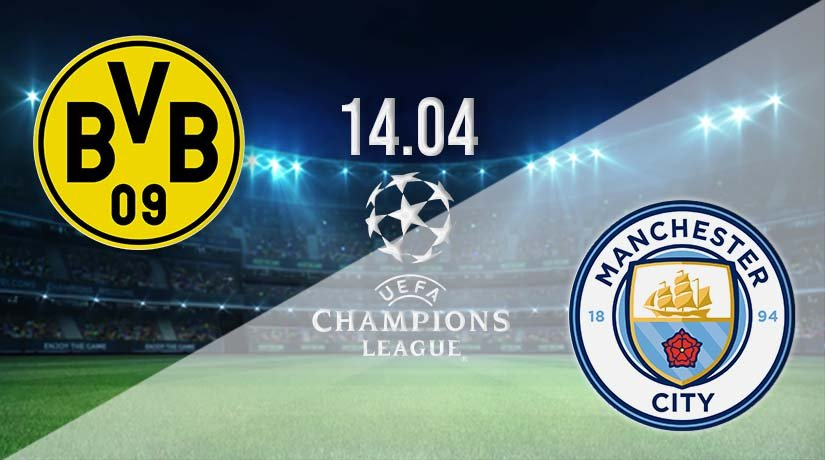 Borussia Dortmund vs Man City Prediction: Champions League Match on 14.04.2021