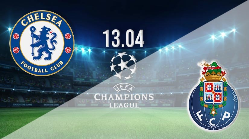 Chelsea vs Porto Prediction: Champions League Match on 13.04.2021