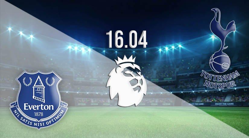Everton vs Tottenham Hotspur Prediction: Premier League Match on 16.04.2021