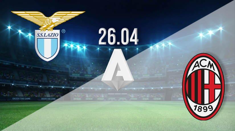 Lazio vs AC Milan Prediction: Serie A Match on 26.04.2021