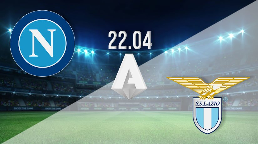 Napoli vs Lazio Prediction: Serie A Match on 22.04.2021