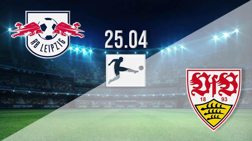 RB Leipzig vs Stuttgart Prediction: Bundesliga Match on 25.04.2021