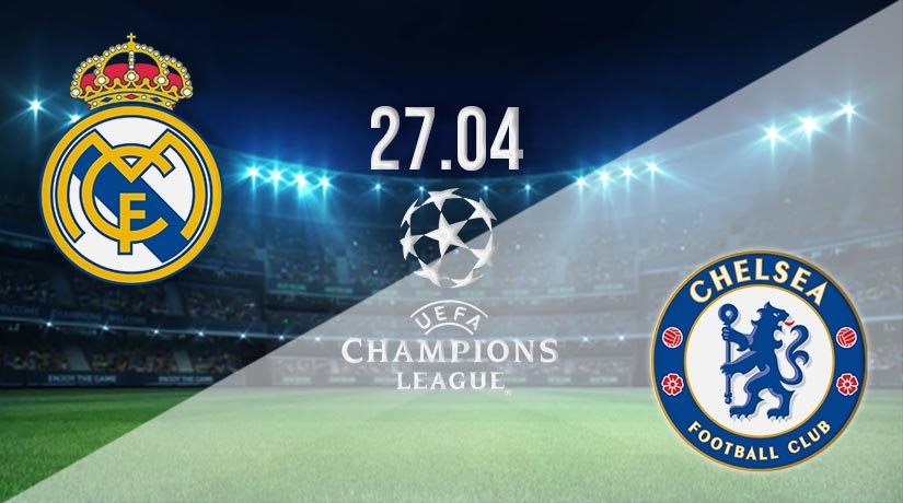 Real Madrid vs Chelsea Prediction: Champions League Match on 27.04.2021