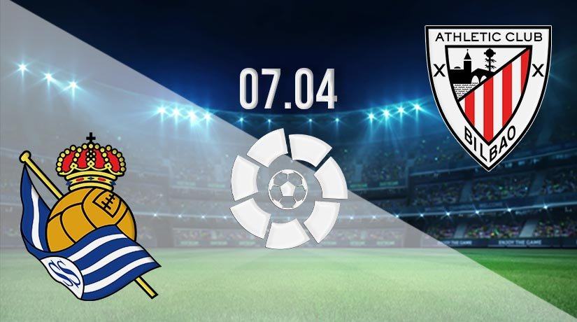 Real Sociedad vs Athletic Bilbao Prediction: La Liga Match on 07.04.2021