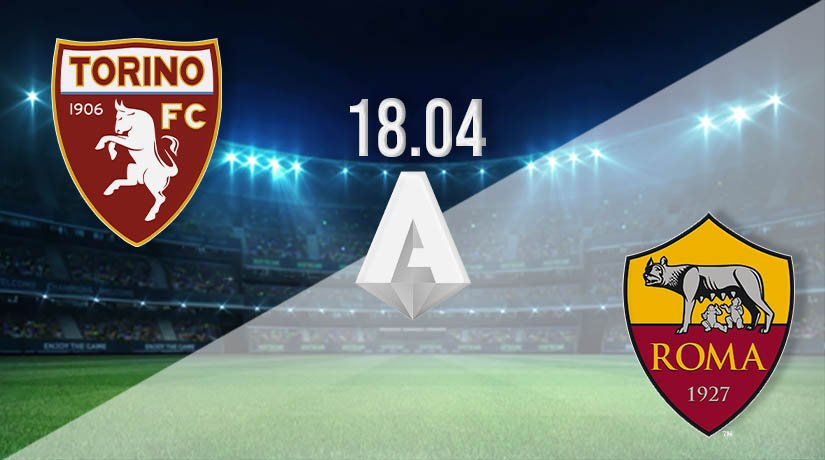 Torino vs AS Roma Prediction: Serie A Match on 18.04.2021