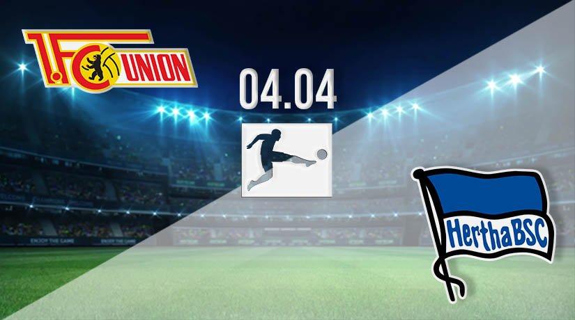 Union Berlin vs Hertha Berlin Prediction: Bundesliga Match on 04.04.2021