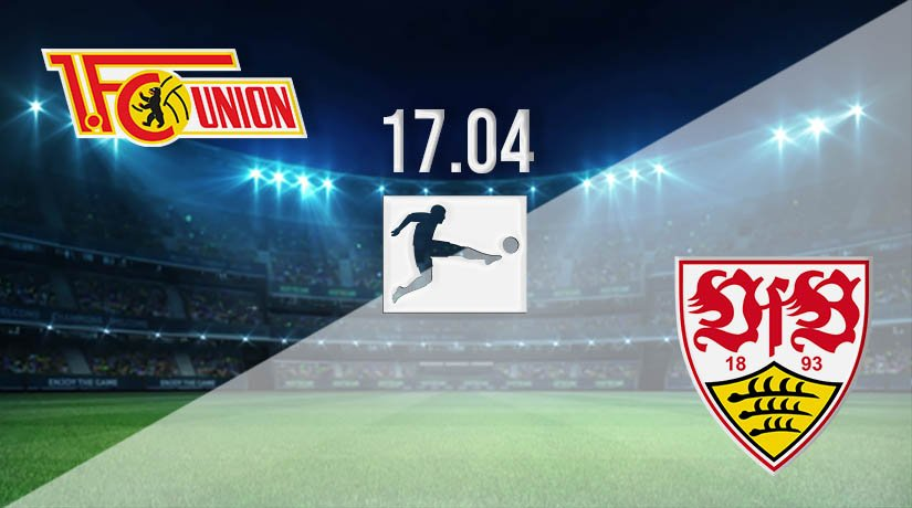 Union Berlin vs Stuttgart Prediction: Bundesliga Match on 17.04.2021