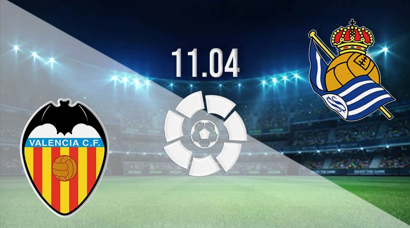 Valencia vs Real Sociedad Prediction: La Liga Match on 11.04.2021