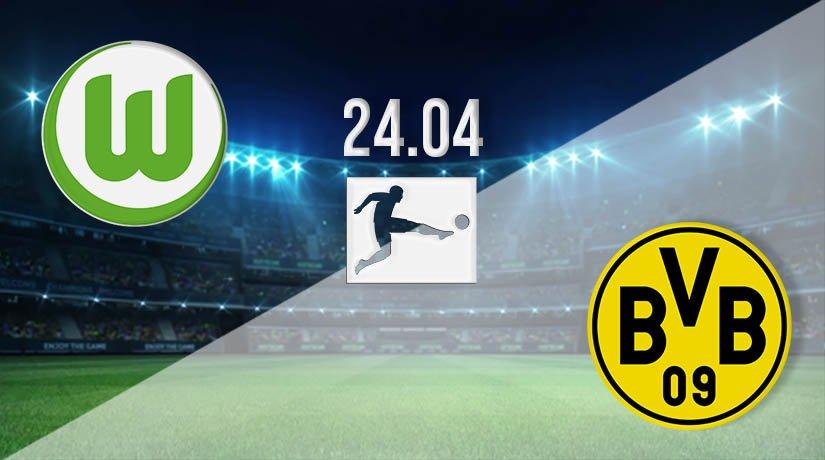 Wolfsburg vs Dortmund Prediction: Bundesliga Match on 24.04.2021