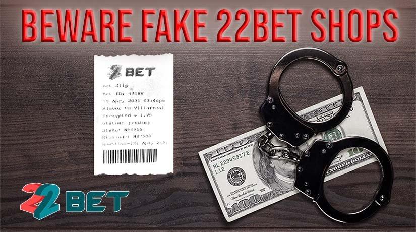 Beware of Fake 22BET Betting Shops in Nigeria