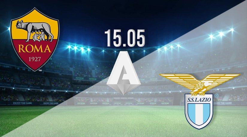 AS Roma vs Lazio Prediction: Serie A Match on 15.05.2021