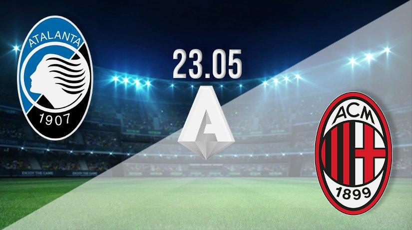 Atalanta vs AC Milan Prediction: Serie A Match on 23.05.2021