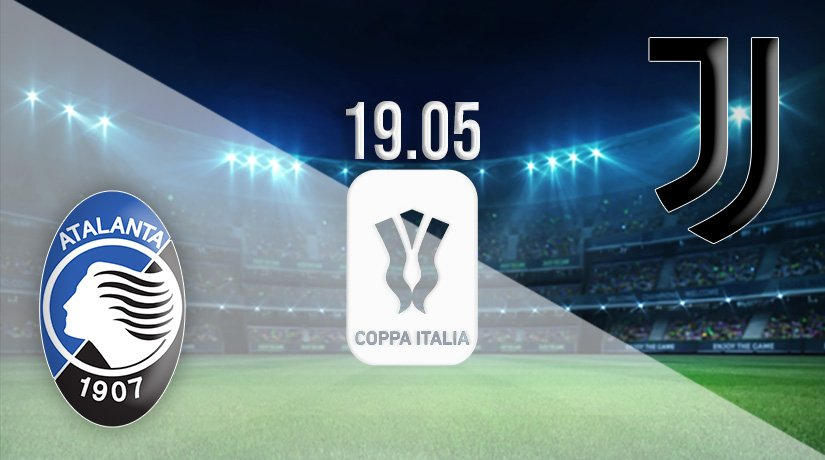 Atalanta vs Juventus Prediction: Coppa Italia Match on 19.05.2021