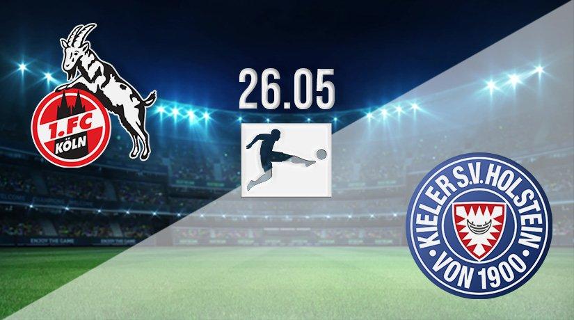 FC Koln vs Holstein Kiel Prediction: Bundesliga Play-Off Match on 26.05.2021