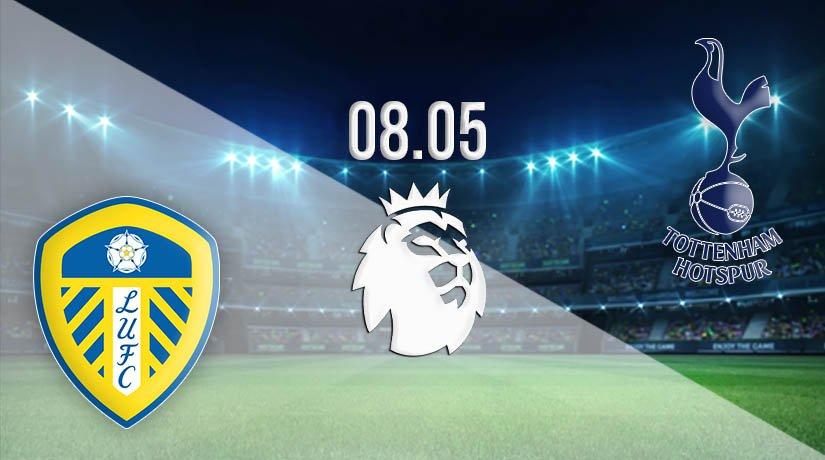Leeds United vs Tottenham Hotspur Prediction: Premier League Match on 08.05.2021