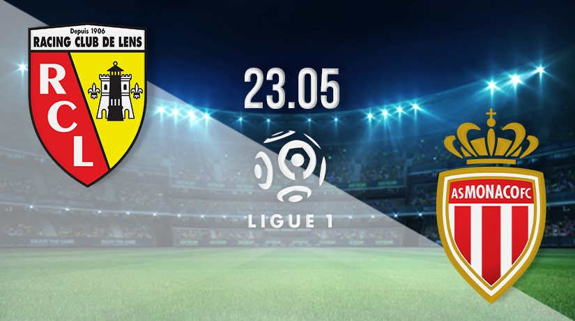 Lens vs AS Monaco Prediction: Ligue 1 Match on 23.05.2021