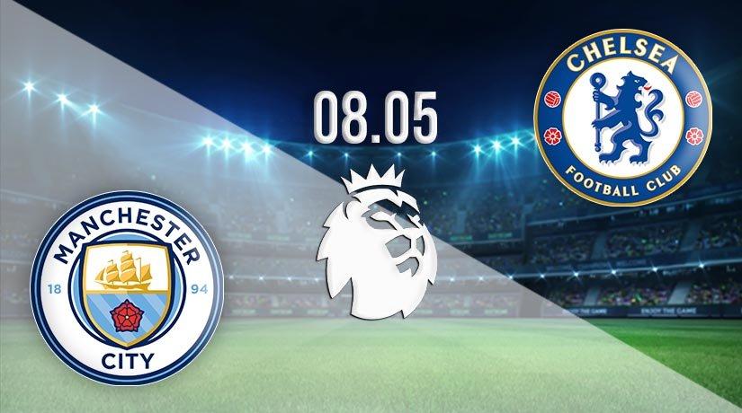 Man City vs Chelsea Prediction: Premier League Match on 08.05.2021
