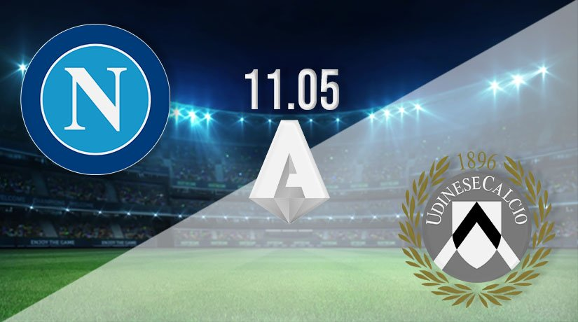 Napoli vs Udinese Prediction: Serie A Match on 11.05.2021