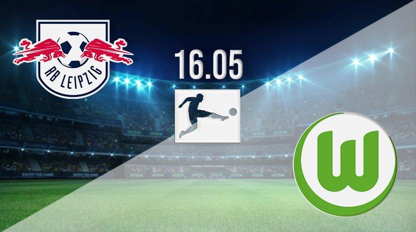 RB Leipzig vs Wolfsburg Prediction: Bundesliga Match on 16.05.2021