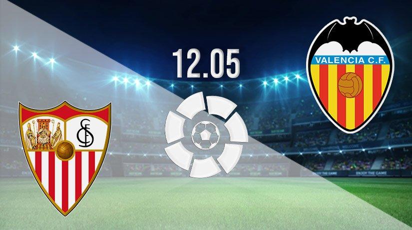 Sevilla vs Valencia Prediction: La Liga Match on 12.05.2021
