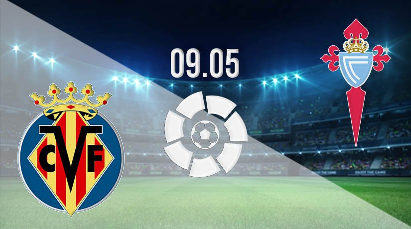 Villarreal vs Celta Vigo Prediction: La Liga Match on 09.05.2021