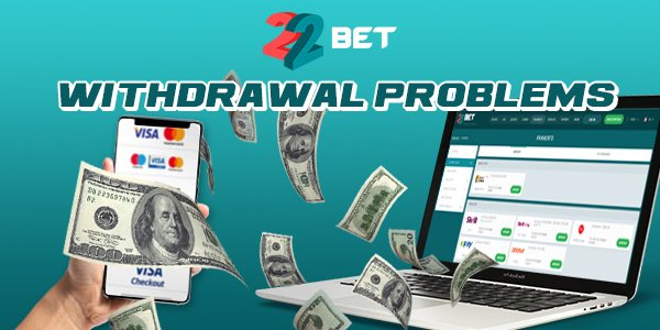 22Bet Withdrawal Guide: How to Withdraw Winnings, Min & Max Payouts, Bonus Terms & More