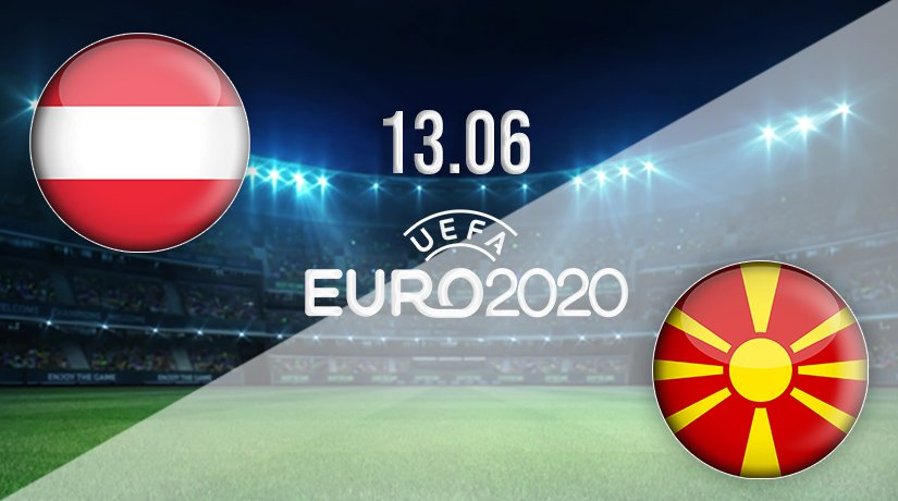 Austria vs North Macedonia Prediction: Euro 2020 Match on 13.06.2021