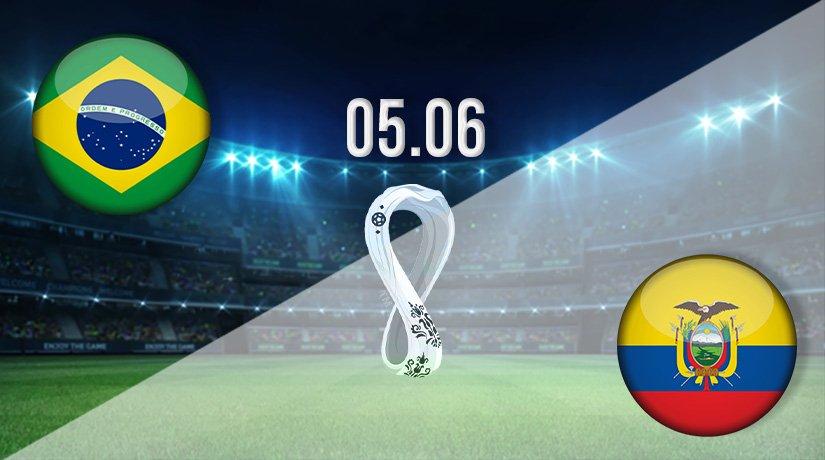 Brazil vs Ecuador Prediction: World Cup Qualifier Match on 05.06.2021