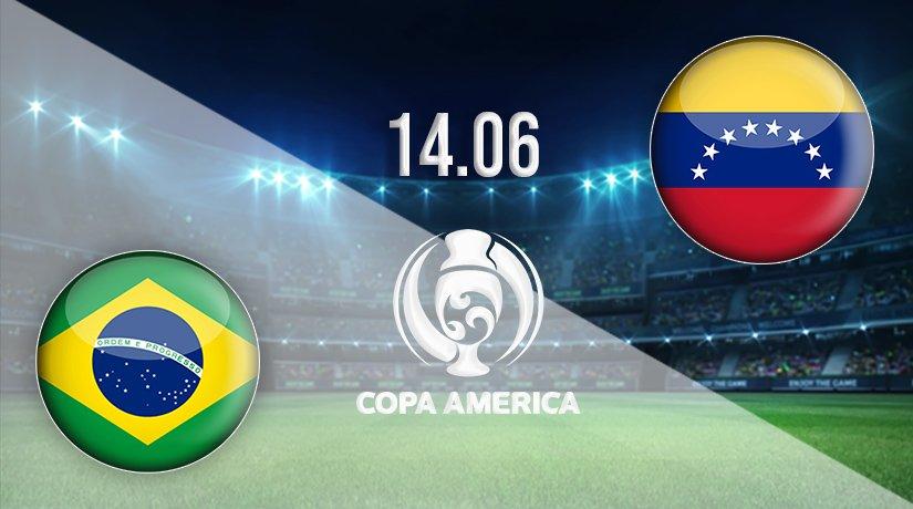 Brazil vs Venezuela Prediction: Copa America Match on 14.06.2021