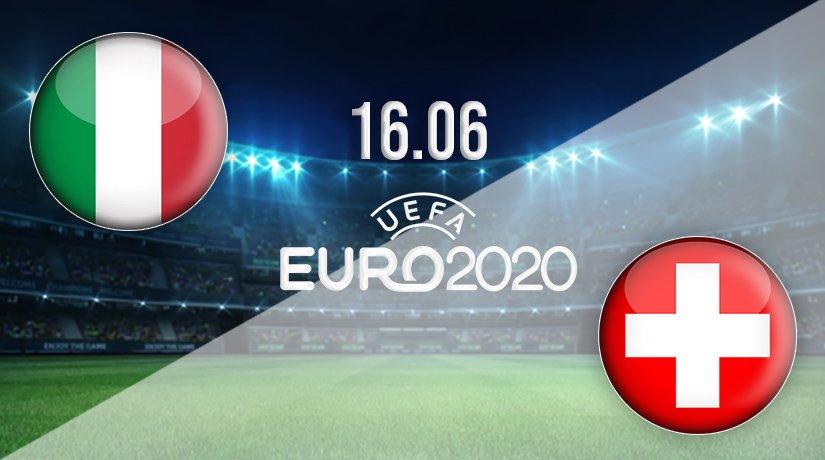 Italy vs Switzerland Prediction: Euro 2020 Match on 16.06.2021