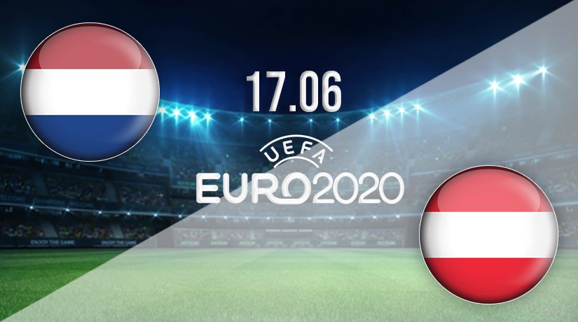 Netherlands vs Austria Prediction: Euro 2020 Match on 17.06.2021