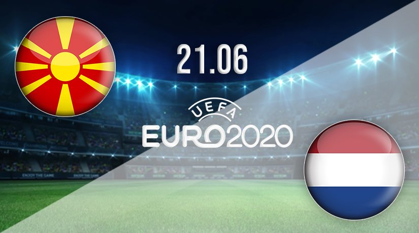 North Macedonia vs Netherlands Prediction: Euro 2020 Match on 21.06.2021