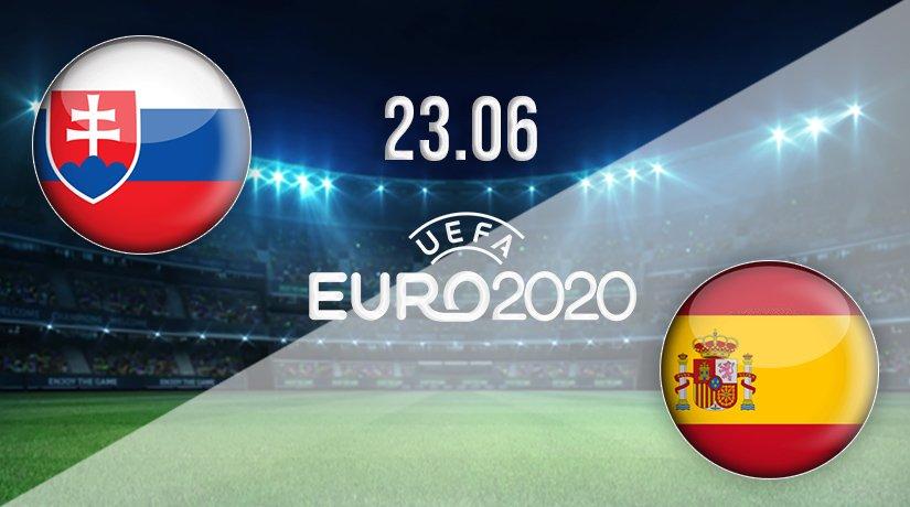 Slovakia vs Spain Prediction: Euro 2020 Match 23.06.2021