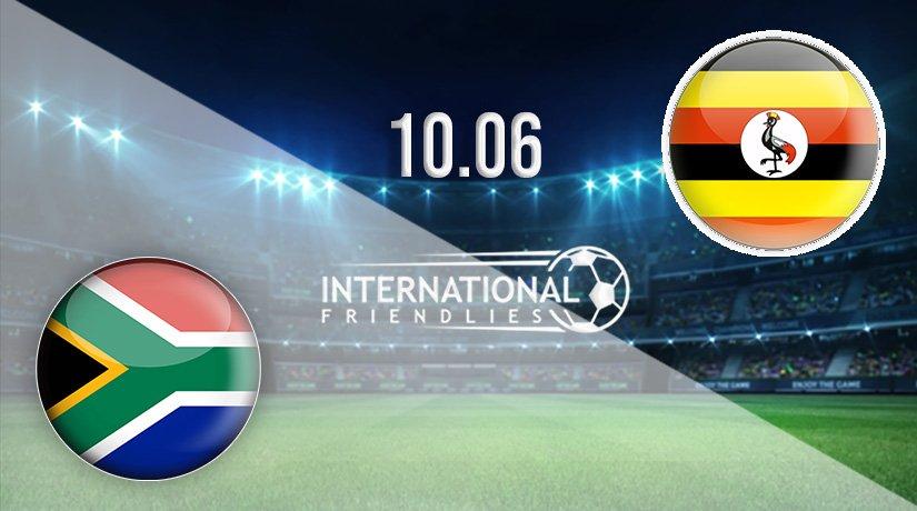 South Africa vs Uganda Prediction: International Friendlies Match on 10.06.2021