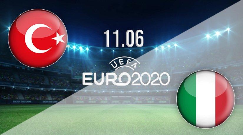 Turkey vs Italy Prediction: Euro 2020 Match on 11.06.2021
