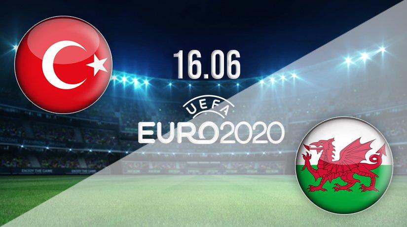 Turkey vs Wales Prediction: Euro 2020 Match on 16.06.2021