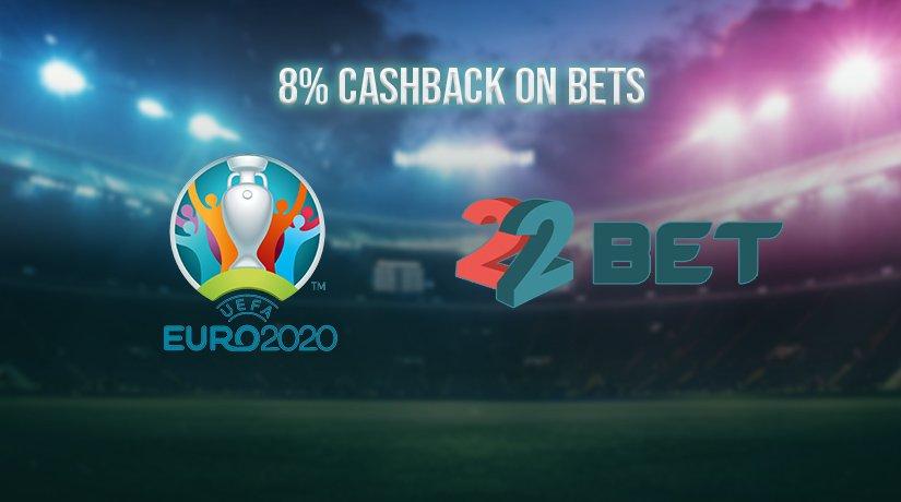 22Bet's Euro 2020 Bonus: Gain the Unfair Advantage