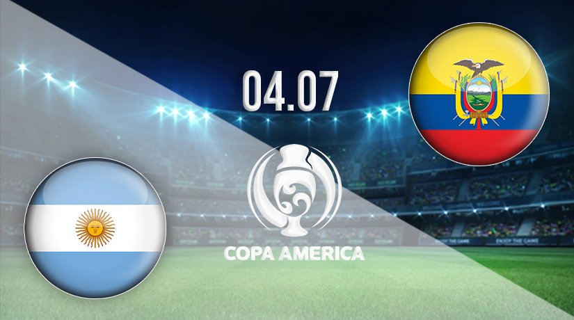 Argentina vs Ecuador Prediction: Copa America Match on 04.07.2021