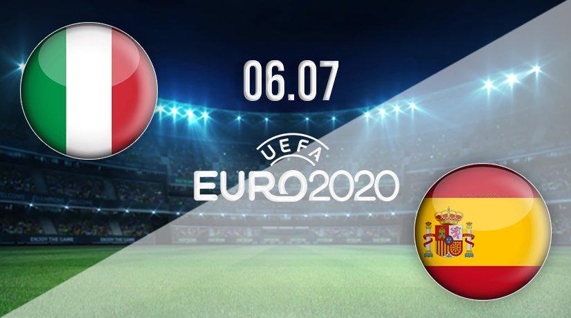 Italy v Spain Prediction: Euro 2020 Match on 06.07.2021