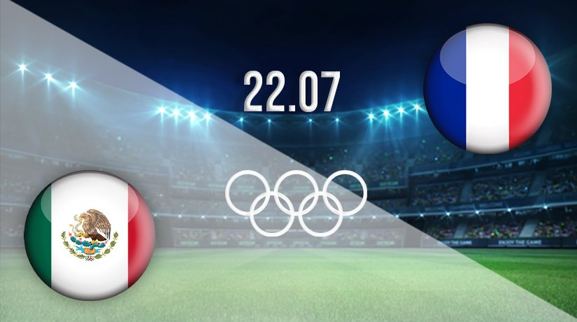 Mexico v France Prediction: Olympic Games Match on 22.07.2021