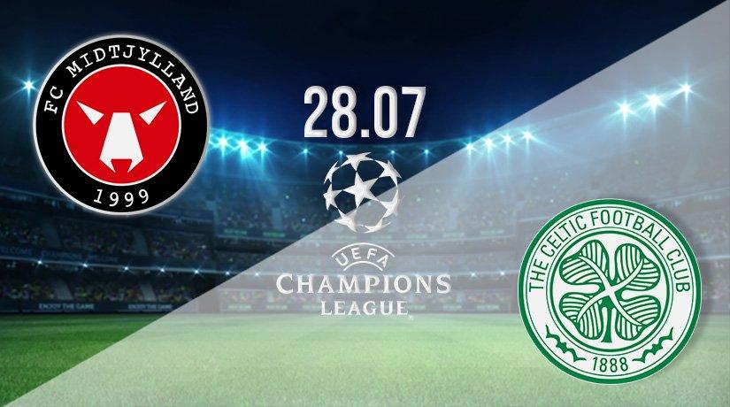 Midtjylland vs Celtic Prediction: Champions League Match on 28.07.2021