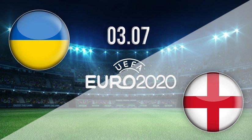 Ukraine v England Prediction: Euro 2020 Match on 03.07.2021