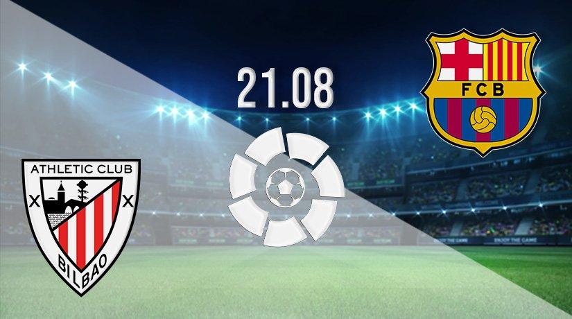 Athletic Bilbao v Barcelona Prediction: La Liga Match on 21.08.2021