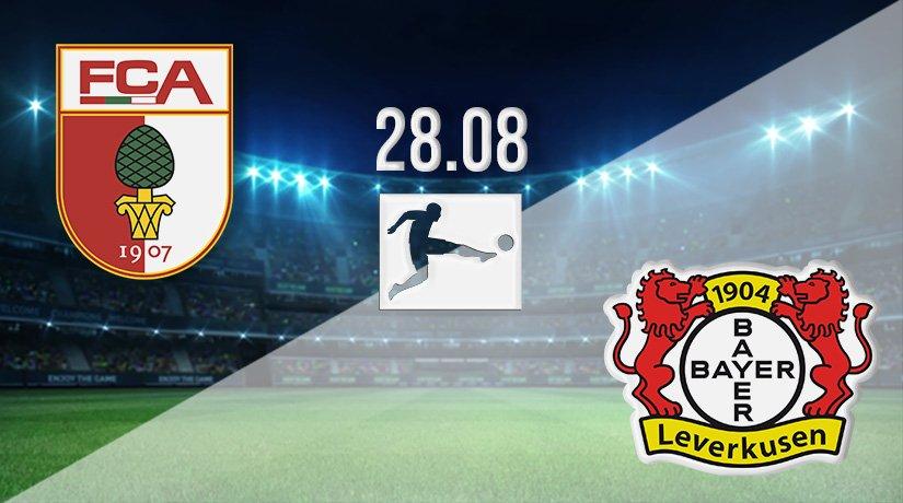 Augsburg vs Bayer Leverkusen Prediction: Bundesliga Match on 28.08.2021