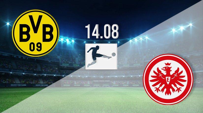 Borussia Dortmund v Eintracht Frankfurt Prediction: Bundesliga Match on 14.08.2021