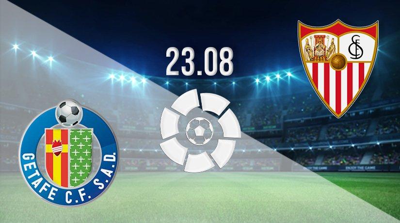 Getafe vs Sevilla Prediction: La Liga Match on 23.08.2021